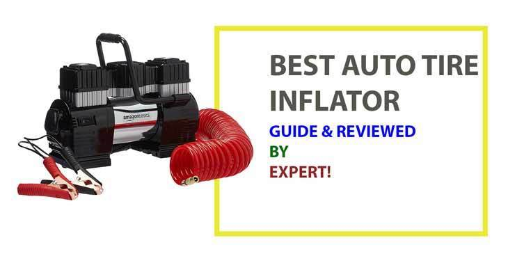 Best Auto Tire Inflator