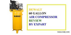 A 5 HP Two Stage: DeWalt 60 Gallon Air Compressor Reviews 2