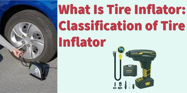 What Is Tire Inflator