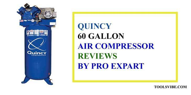 Quincy 60 gallon air compressor reviews