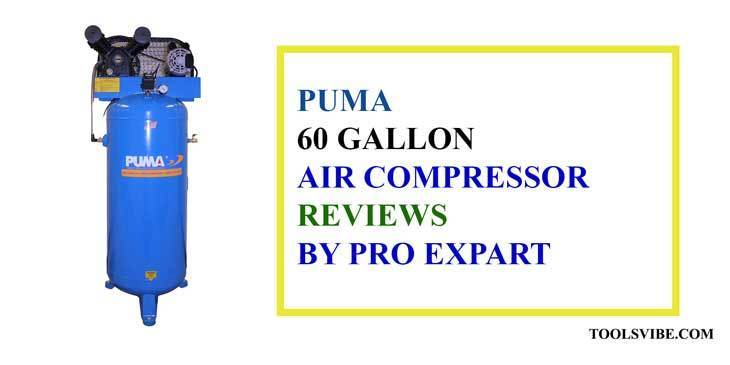 Puma 60 Gallon Air Compressor Reviews