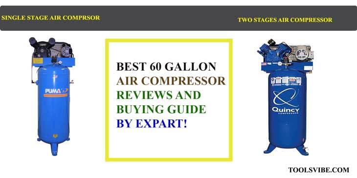 best 60 gallon air compressor review