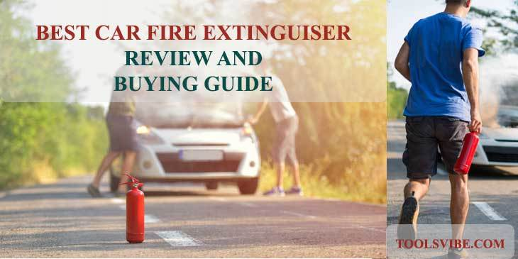 Best Car Fire Extinguisher