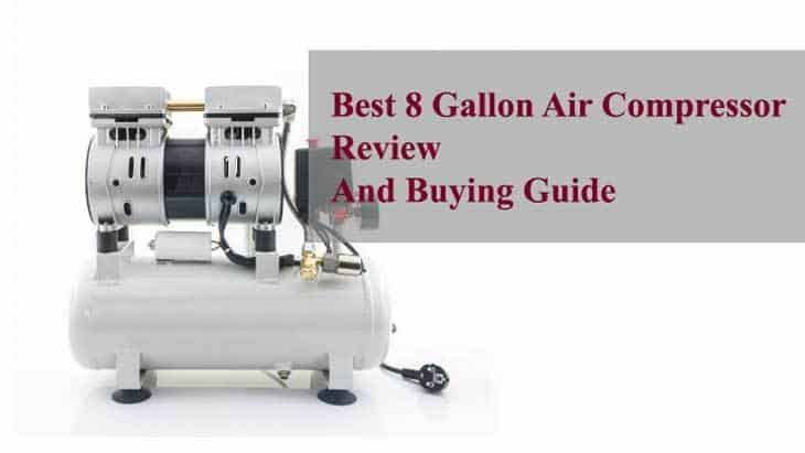 Best 8 Gallon Air Compressor