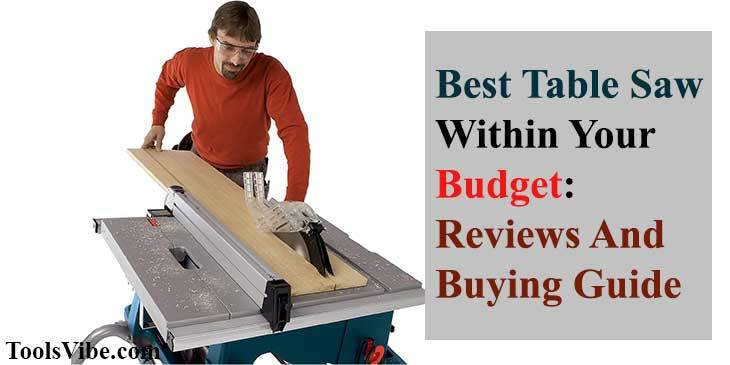 Best Table saw in your budget