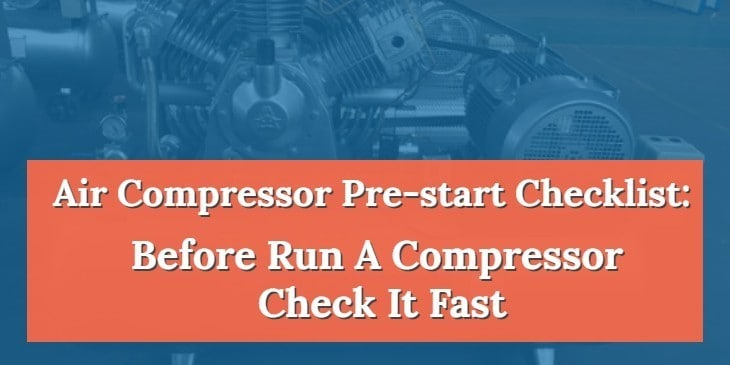 Air Compressor Pre-start Checklist
