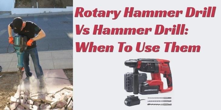 Rotary Hammer Drill Vs Hammer Drill