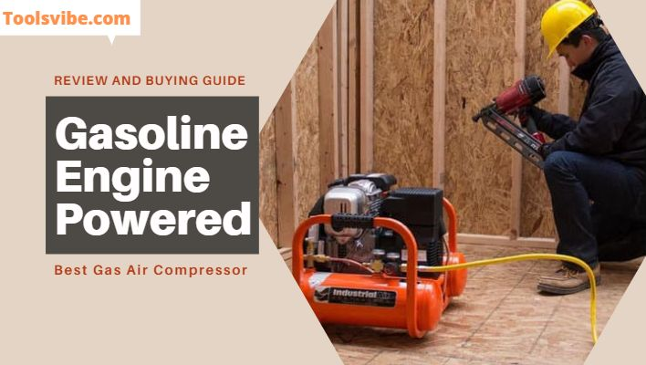 A handyman doing a nailing job with the best gas air compressor, also known as gasoline powered air compressor.