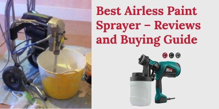 Best Airless Paint Sprayer