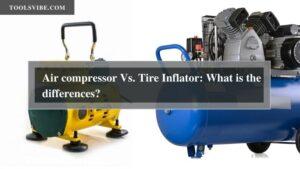 Tire Inflators vs Air Compressors